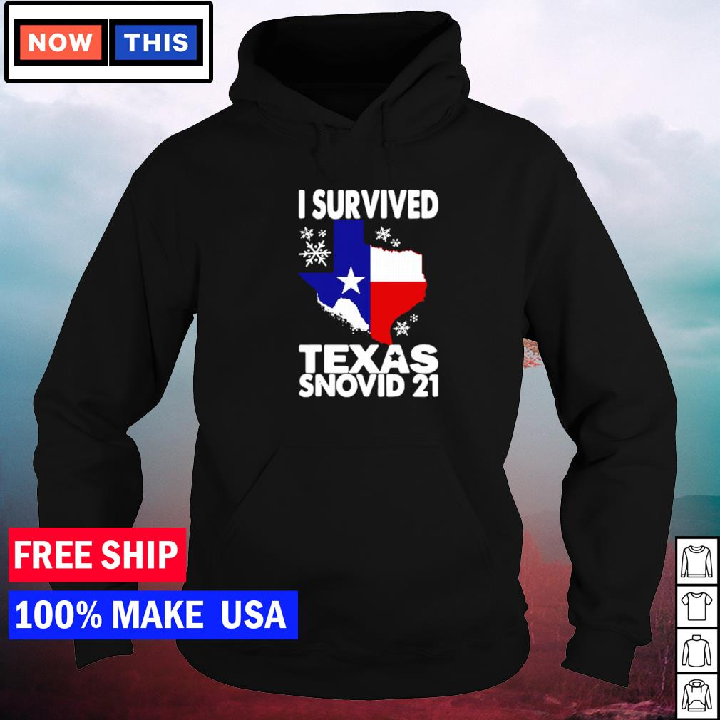 Covid-19 I survived Texas snovid-21 s hoodie