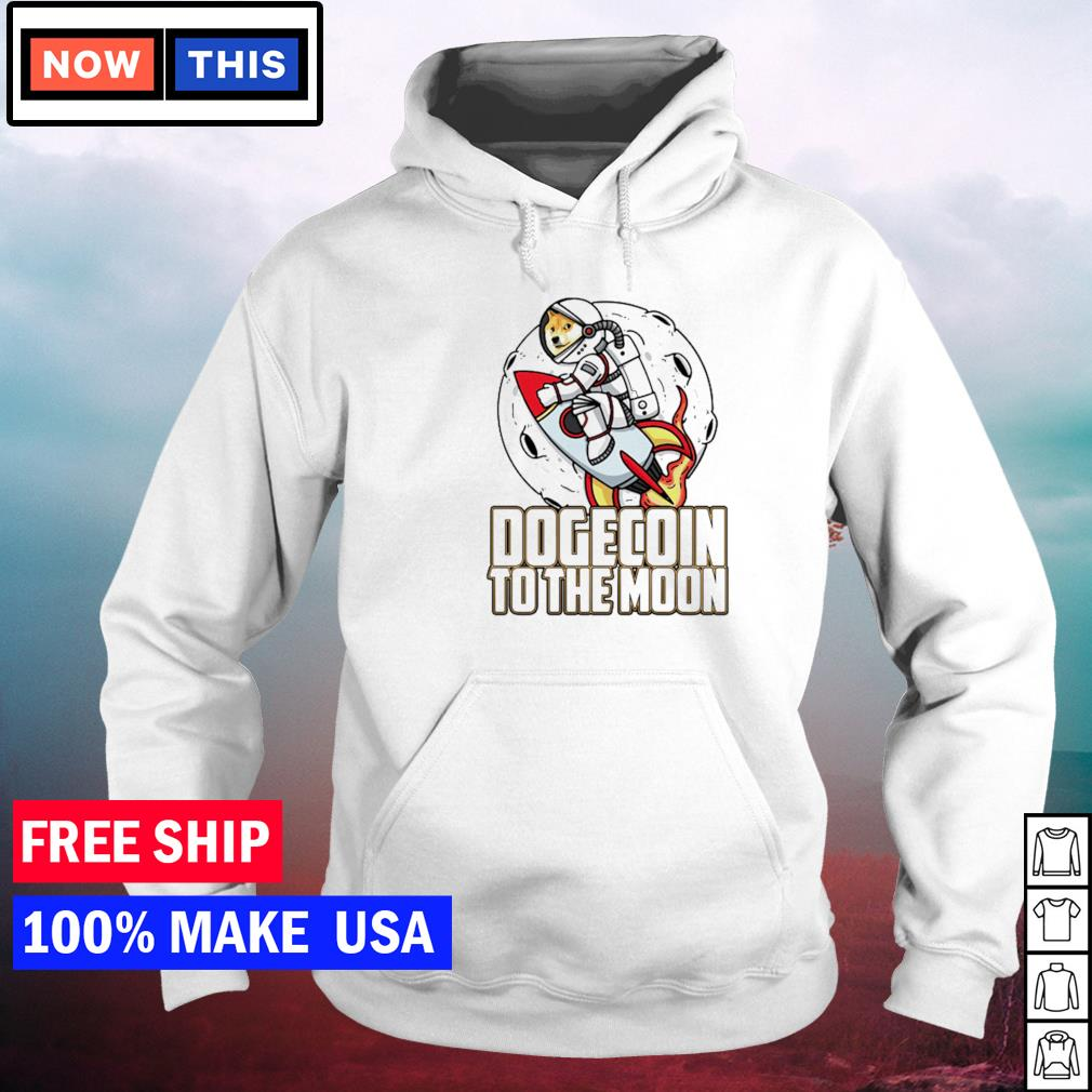 Dogecoin to the moon s hoodie