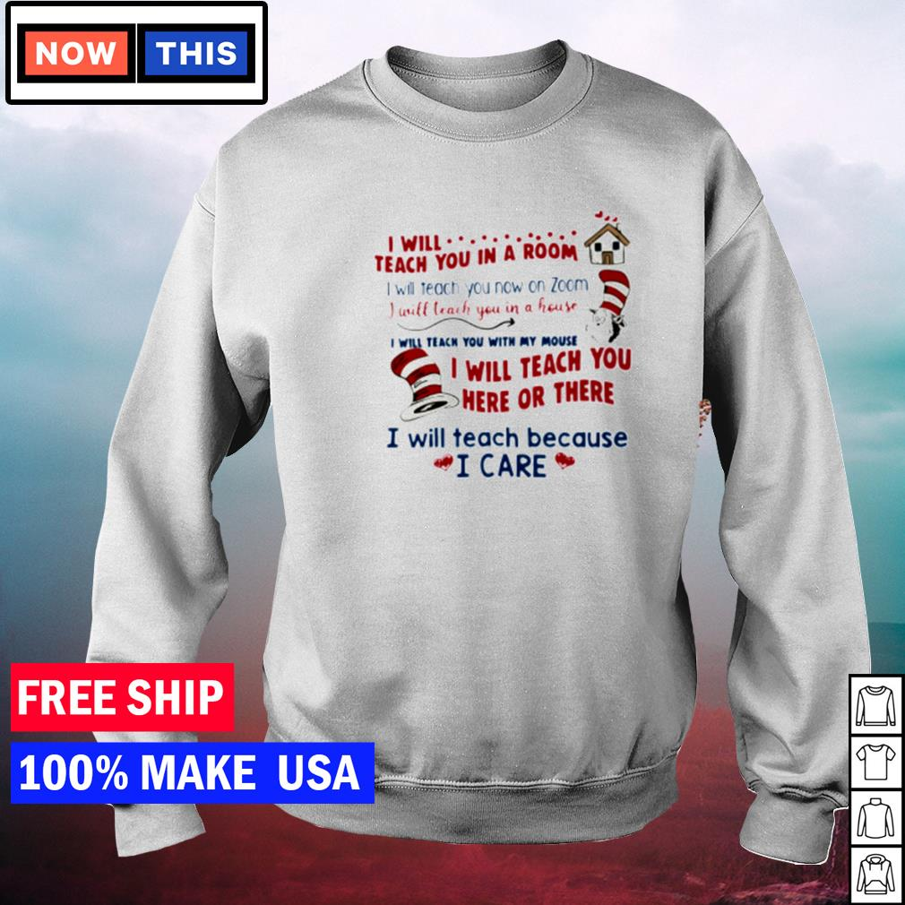Dr Seuss I will teach you in a room I will teach you now on zoom s sweater