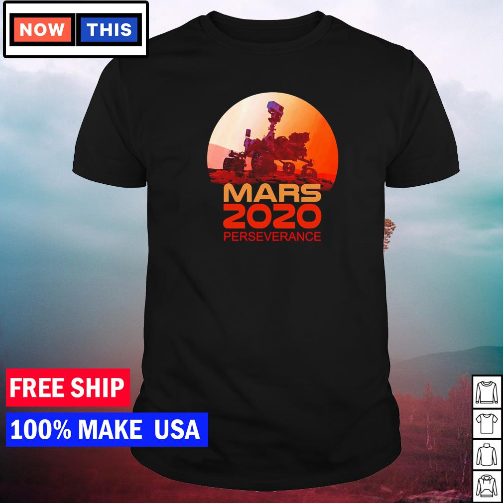 Mars 2020 perseverance NASA shirt