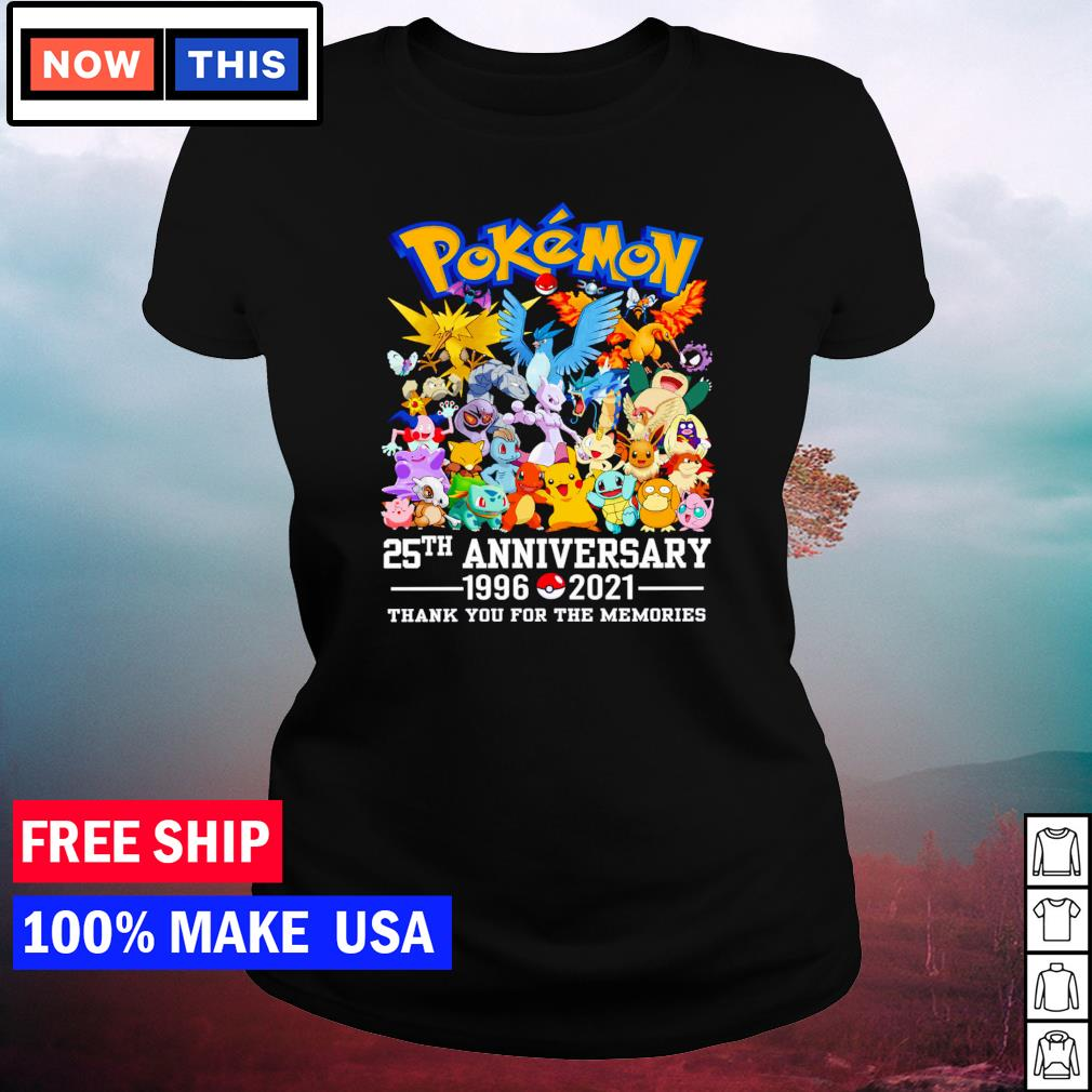 Pokemon 25th anniversary 1996 2021 thank you for the memories s ladies tee