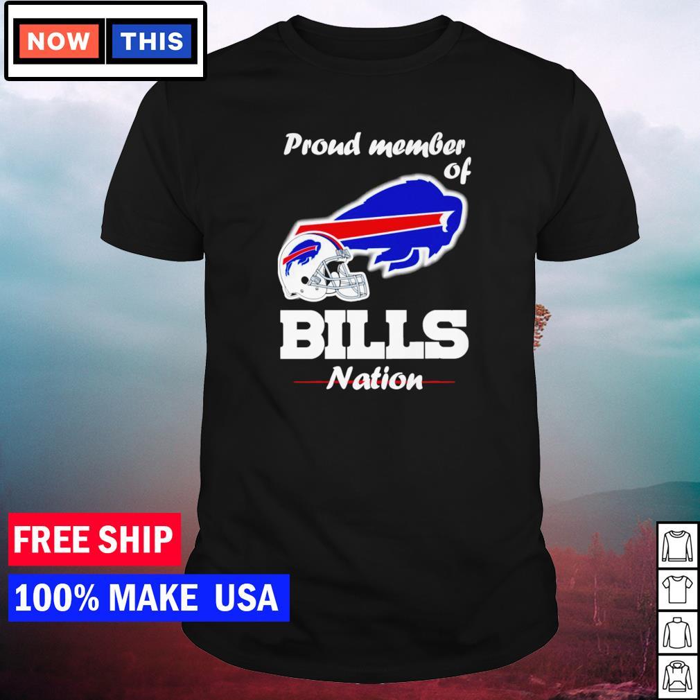 Proud member of Buffalo Bills nation shirt