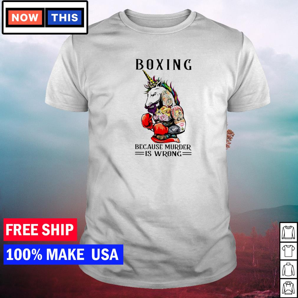 Tattoos unicorn boxing because murder is wrong shirt