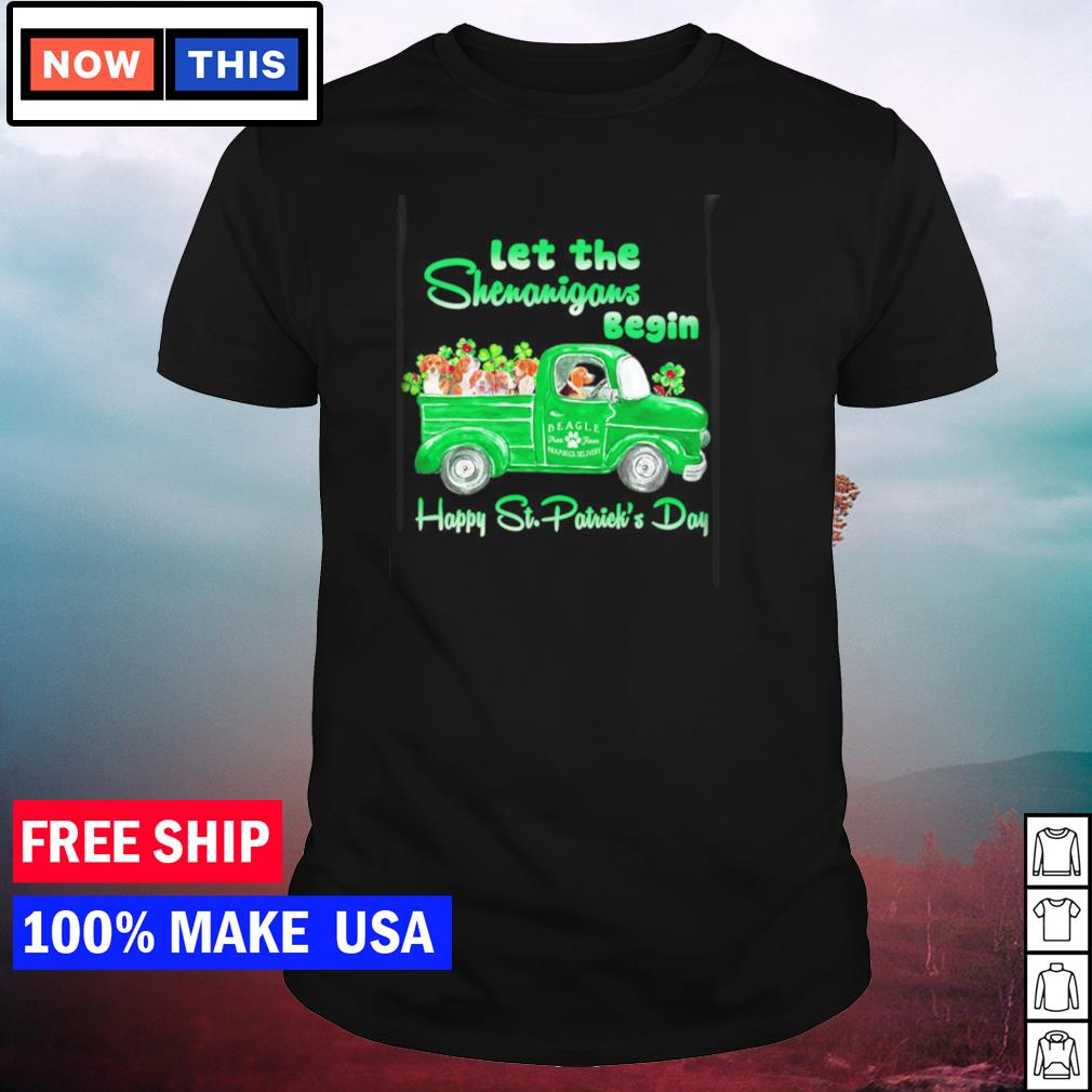 Beagle let the shenanigans begin happy St Patrick's Day shirt
