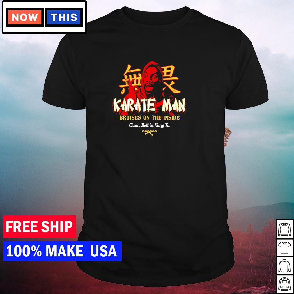 Karate Man bruises on the inside chain belt in Kung Fu shirt