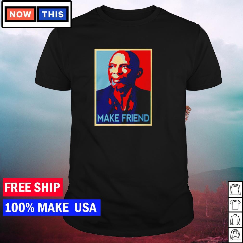Kareem Abdul-Jabbar make friend shirt