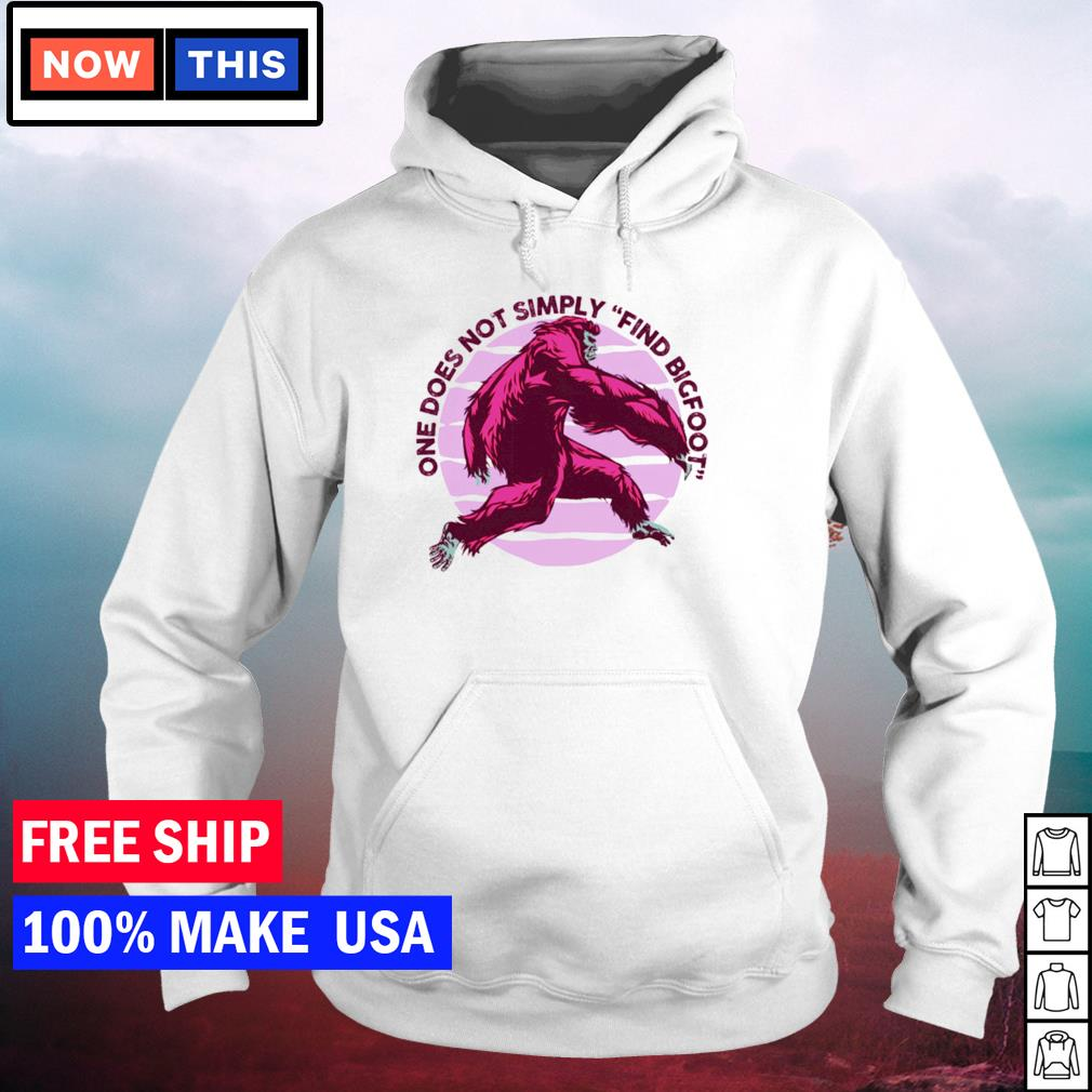 One does not simply find bigfoot s hoodie