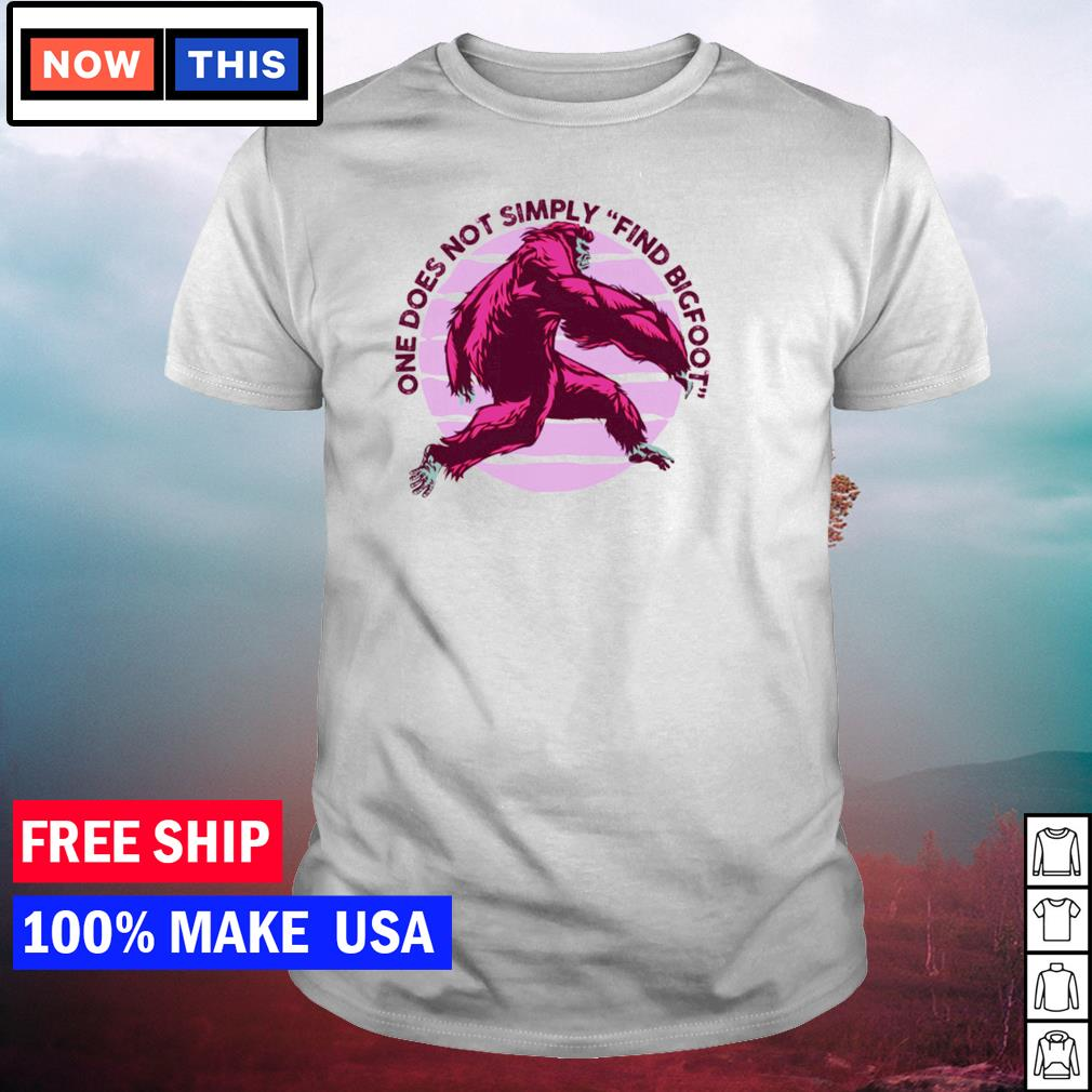 One does not simply find bigfoot shirt