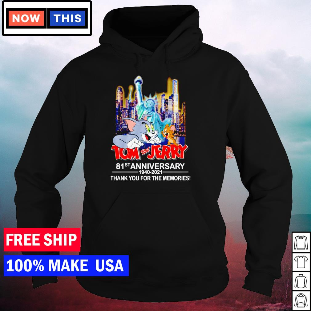 Tom and Jerry 81st anniversary 1940-2021 thank you for the memories signature s hoodie