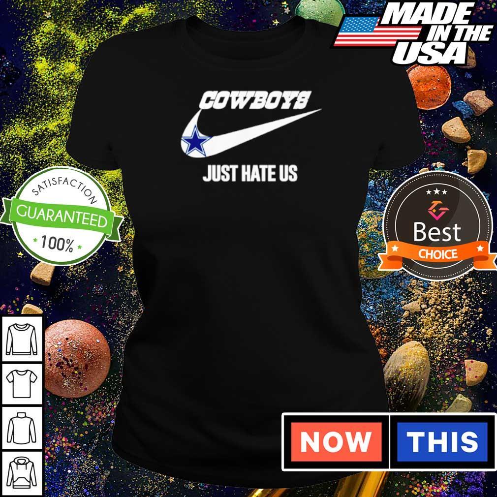 Nike Dallas Cowboys just hate us s ladies tee