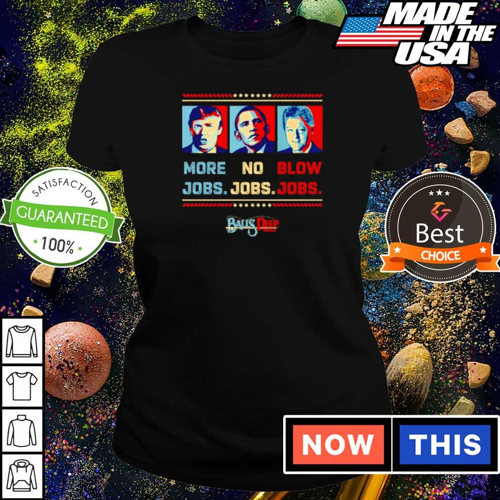 More jobs no jobs blow jobs Balls Depp s ladies tee