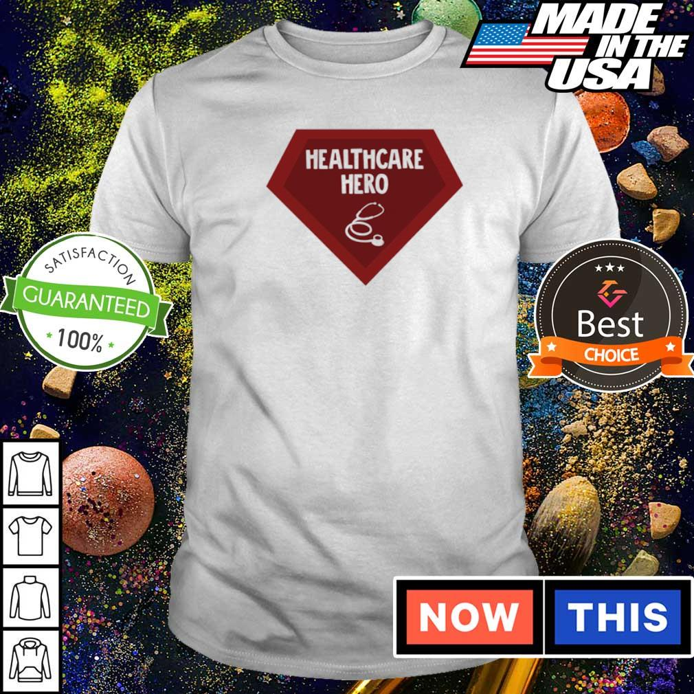 Nurse Health Care Hero shirt