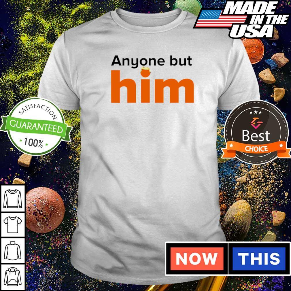 Official Anyone but him shirt