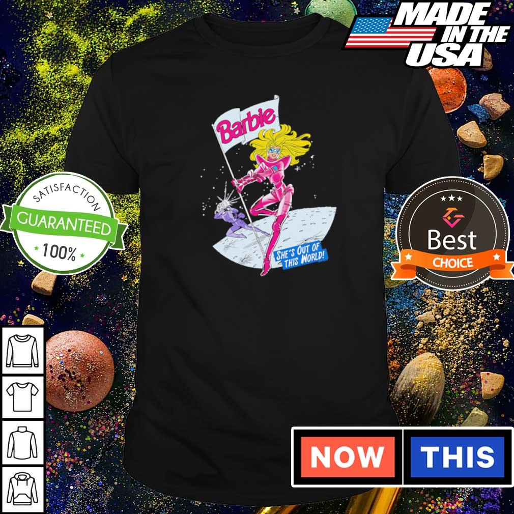 Barbie she's out of this world shirt