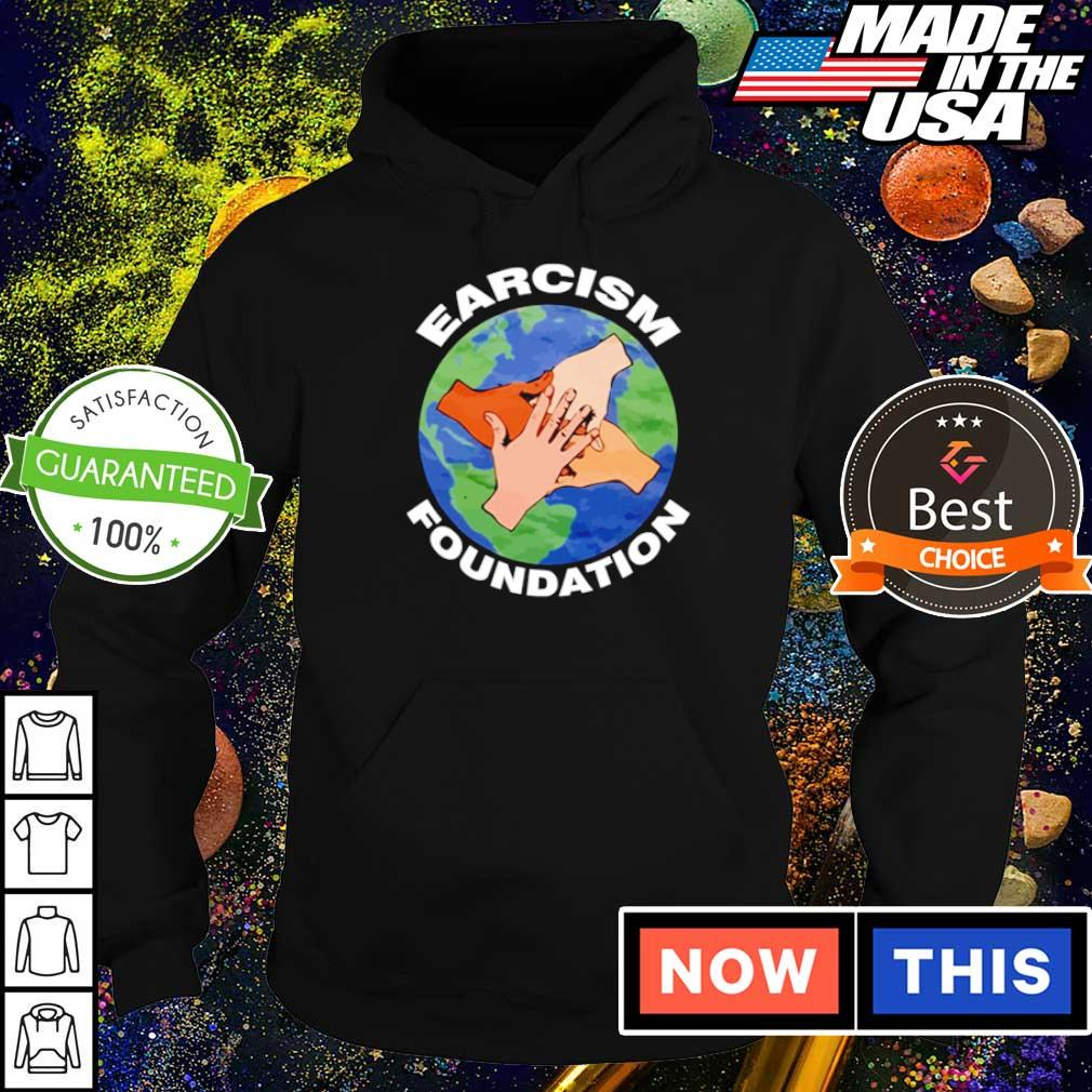 Earth Earcism Foundation s hoodie