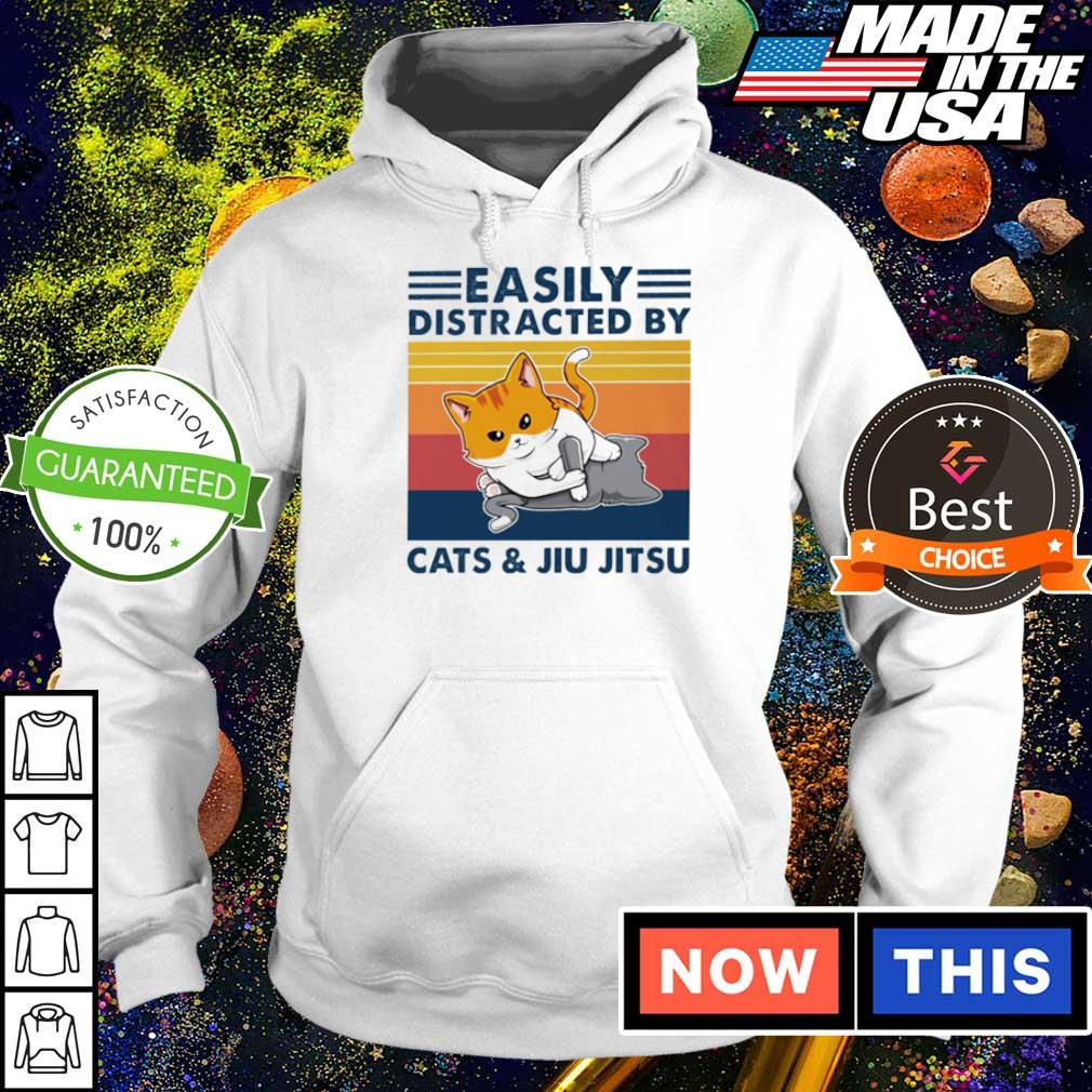 Easily distracted by Cats and Jiu Jitsu s hoodie