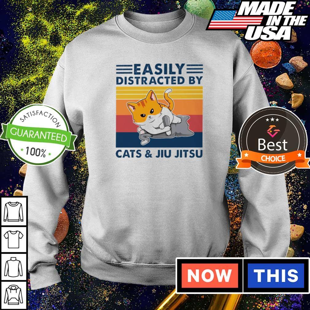 Easily distracted by Cats and Jiu Jitsu s sweater