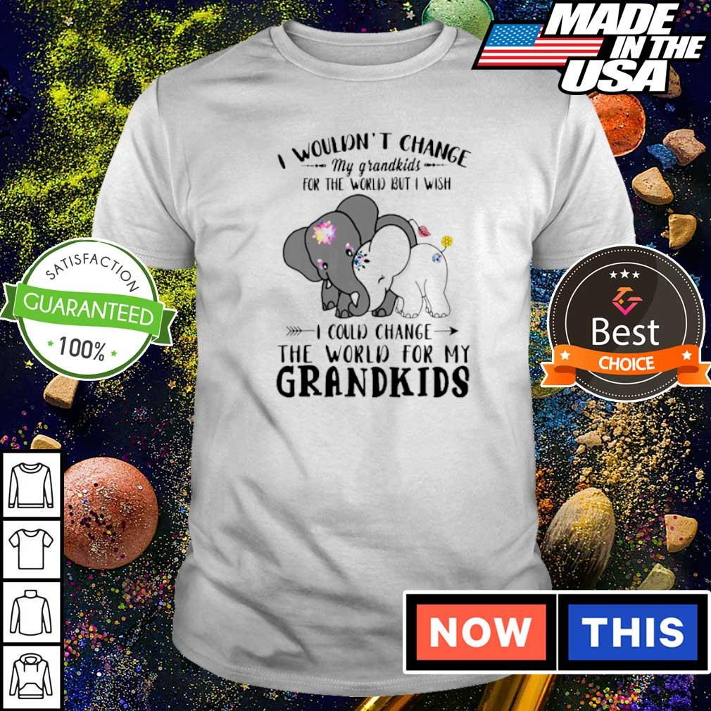 I wouldn't change my grandkids for the world but I wsih I could change shirt