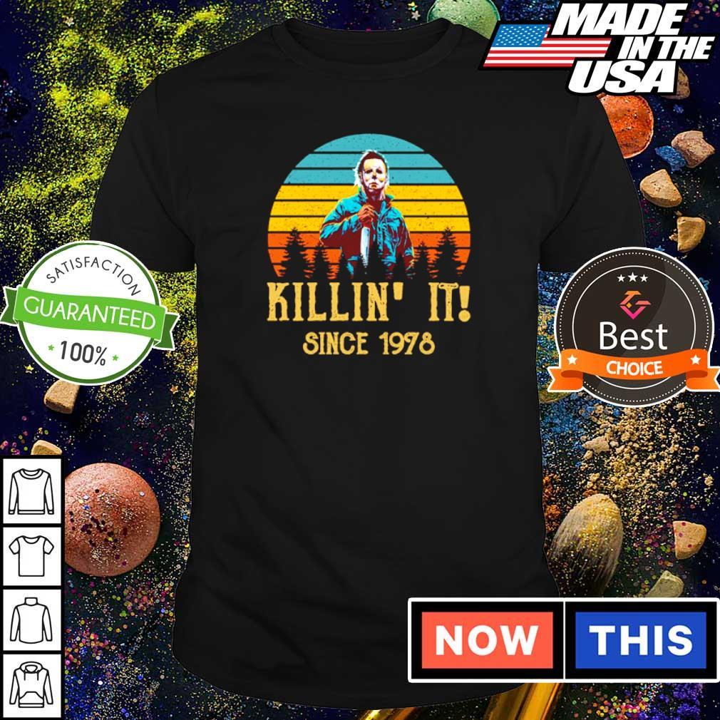 Michael Mayers killin' it since 1998 vintage shirt