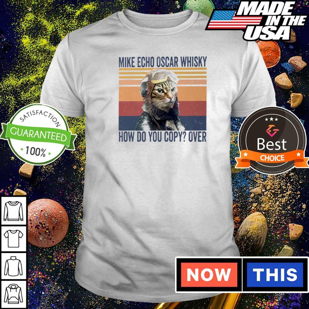 Mike Echo Oscar Whisky how do you copy over shirt