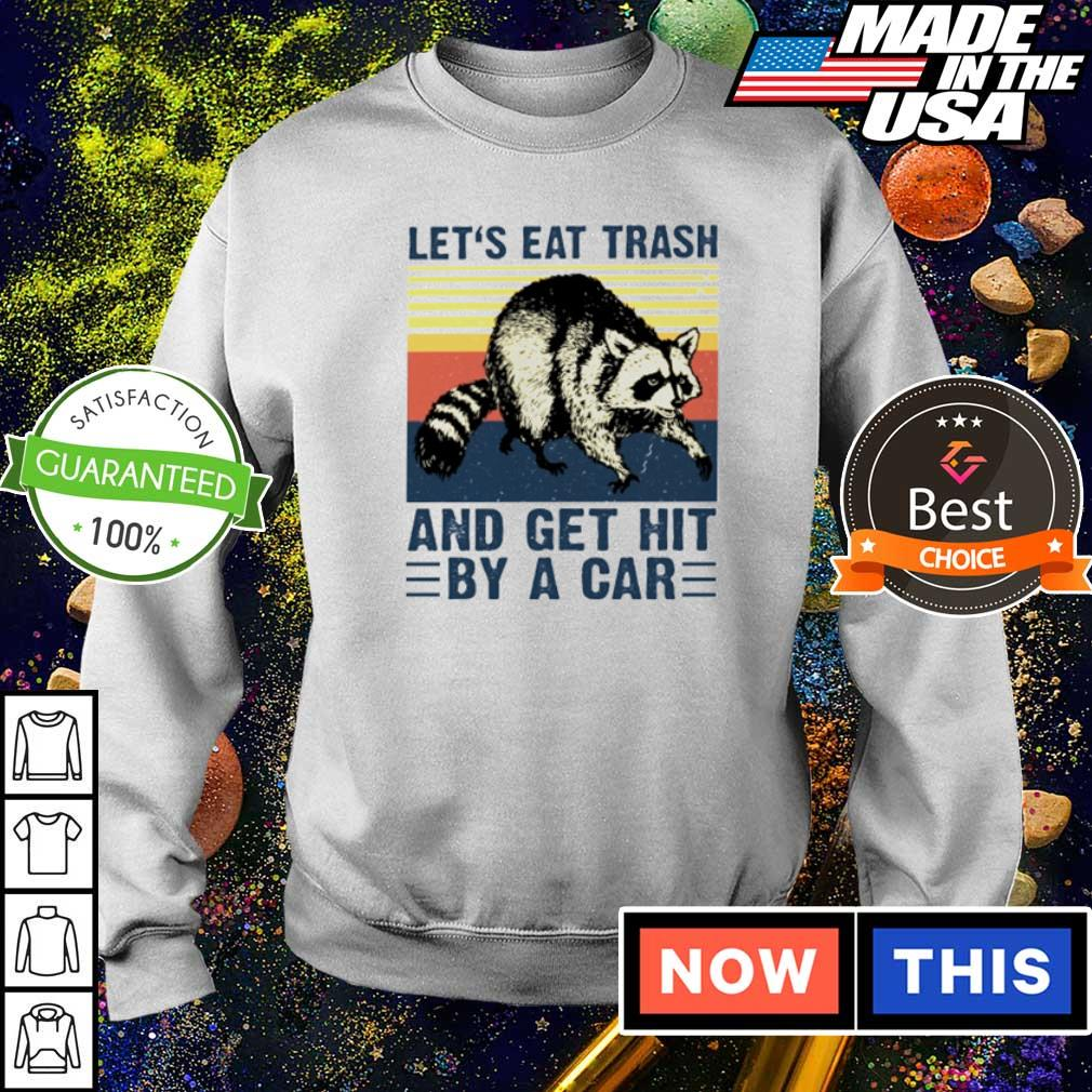 Racoon let's eat trash and get hit by a car vintage s sweater