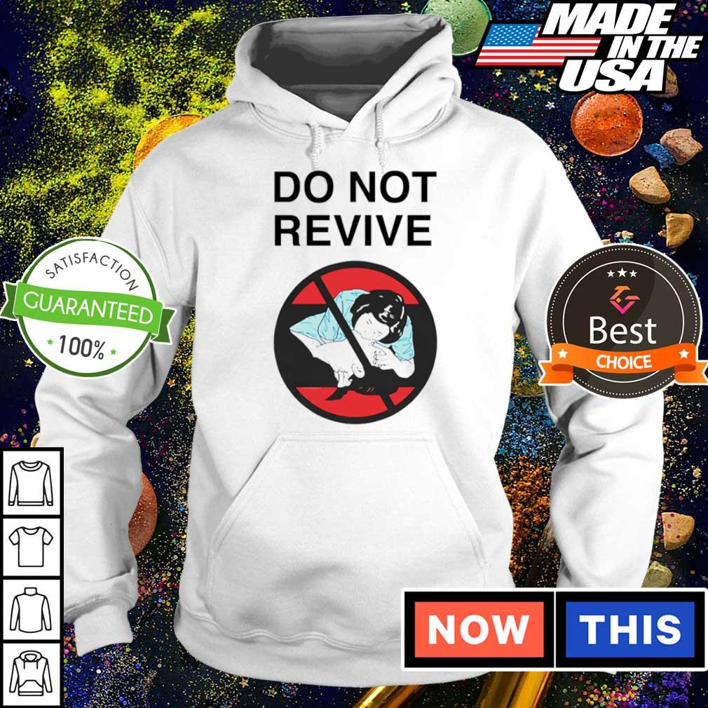 Star Wars do not revive s hoodie