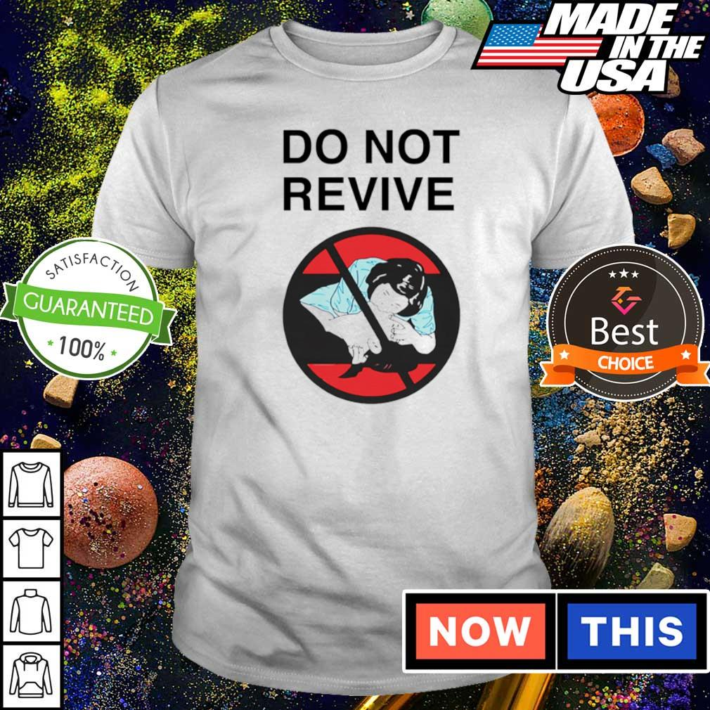 Star Wars do not revive shirt
