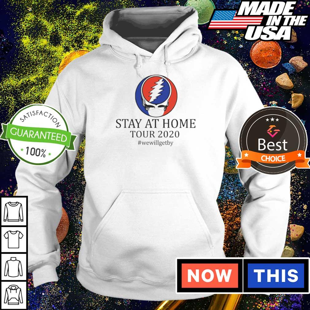 Stay at home tour 2020 #wewillgetby s hoodie