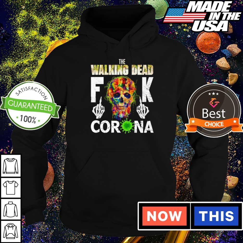 The Walking Dead fuck corona s hoodie