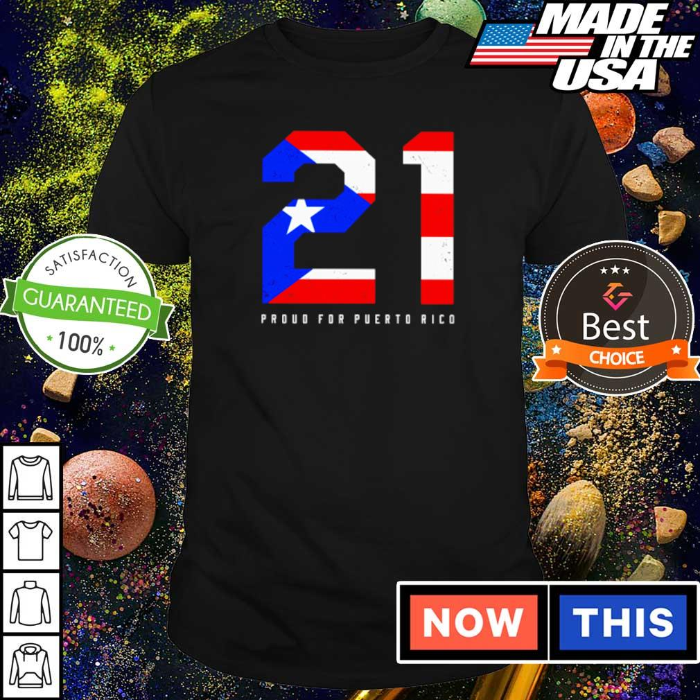 21 American Flag proud for puerto rice shirt