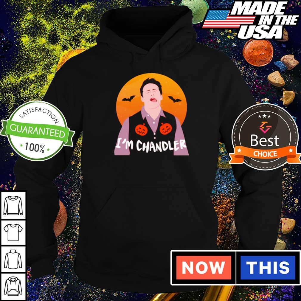 Chandler Bing I'm Chandler moon Happy Halloween s hoodie