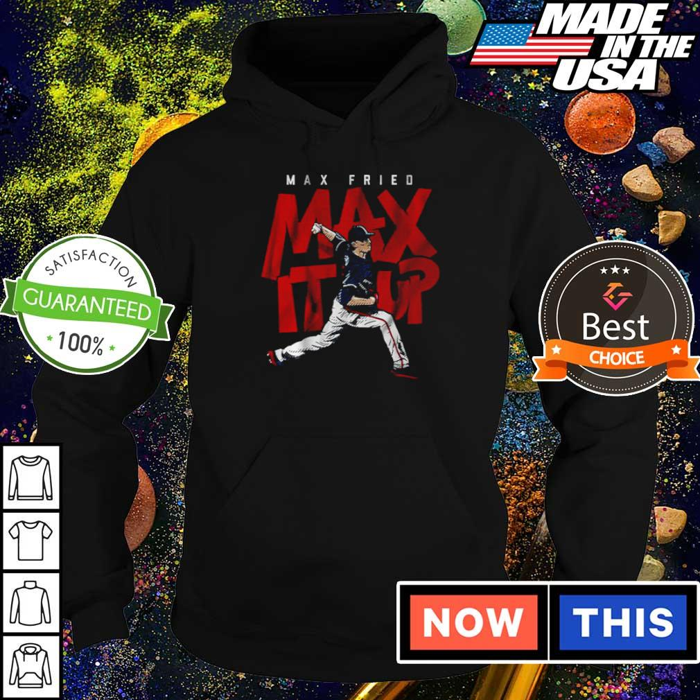 Awesome Max Fried max it up s hoodie
