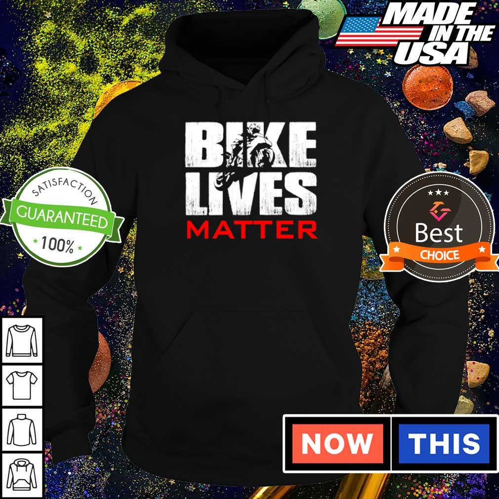 Biker lives matter s hoodie