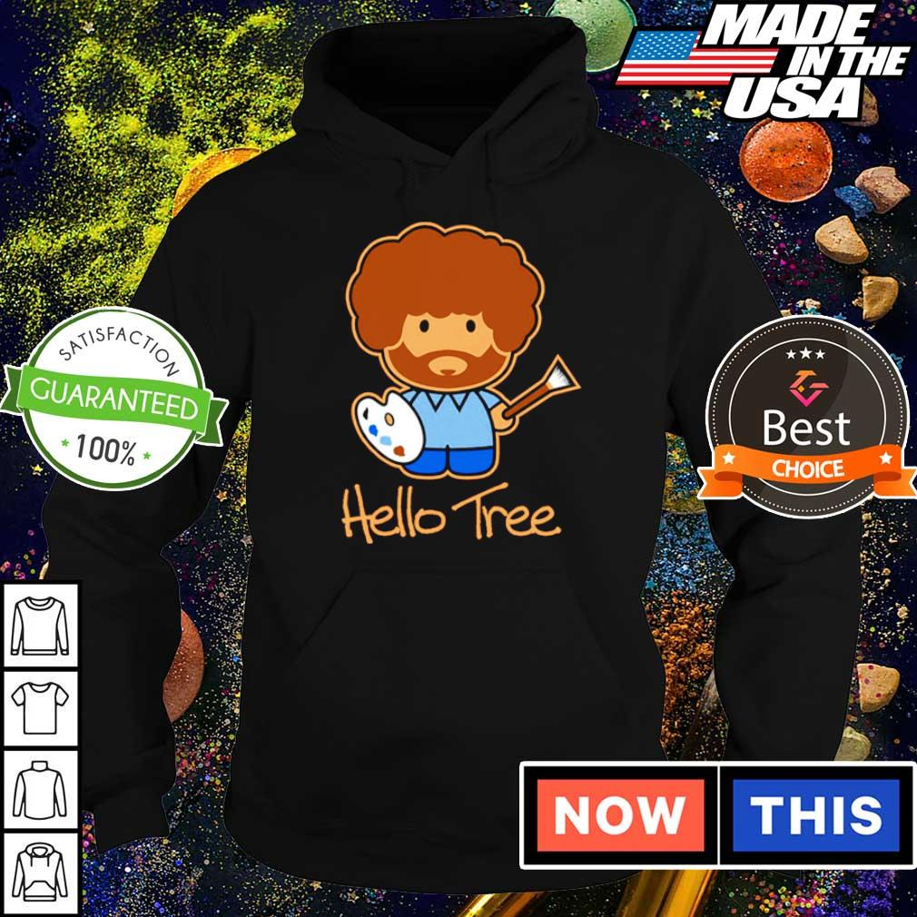 Bob Ross hello tree s hoodie