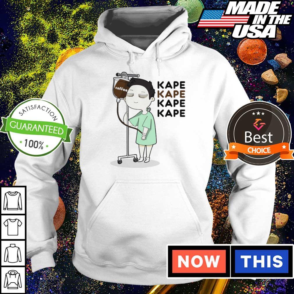 Funy kape kape kape coffee s hoodie