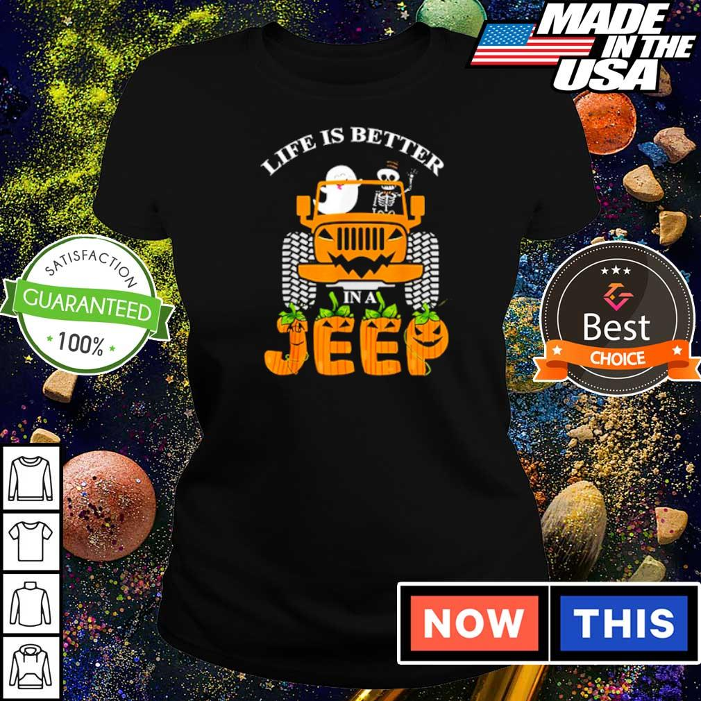 Ghost and skeleton life is better in a Jeep Halloween s ladies tee