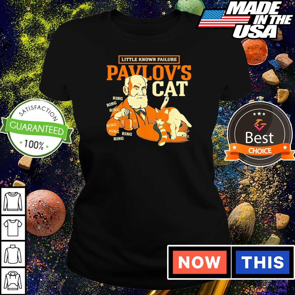 Little known failure Pavlov's cat ring ring ring s ladies tee