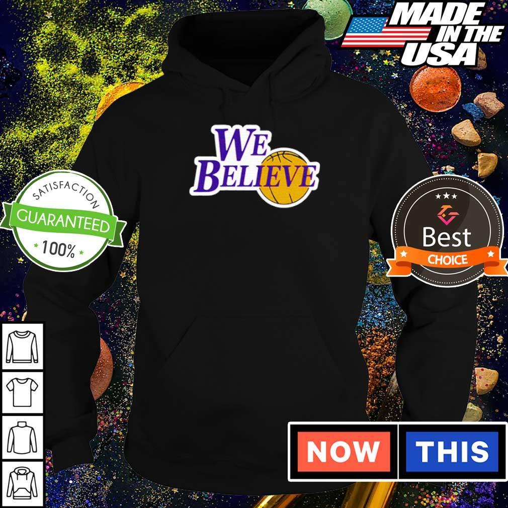 Los Angeles Lakers we believe s hoodie