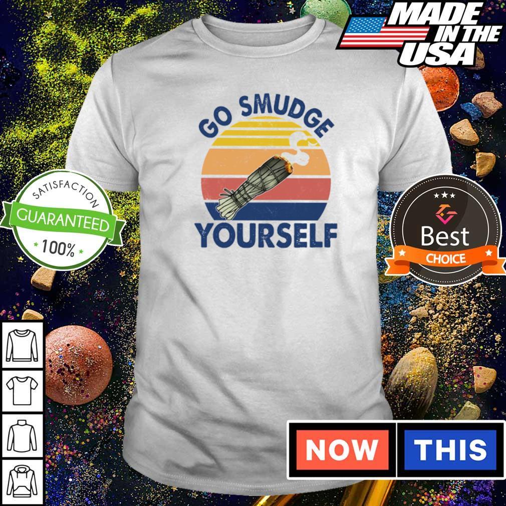 Native American go smudge yourself vintage shirt