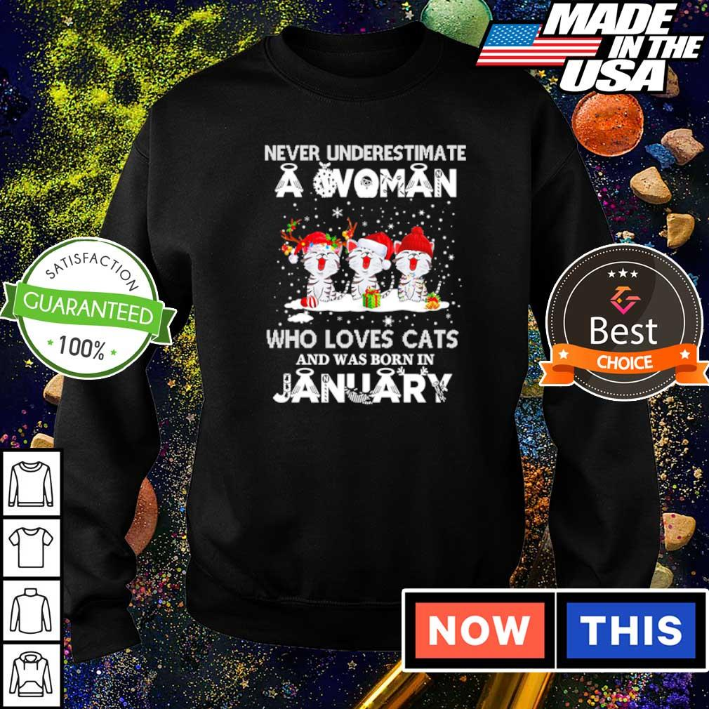 Never underestimate a woman who loves cats and was born in january s sweater