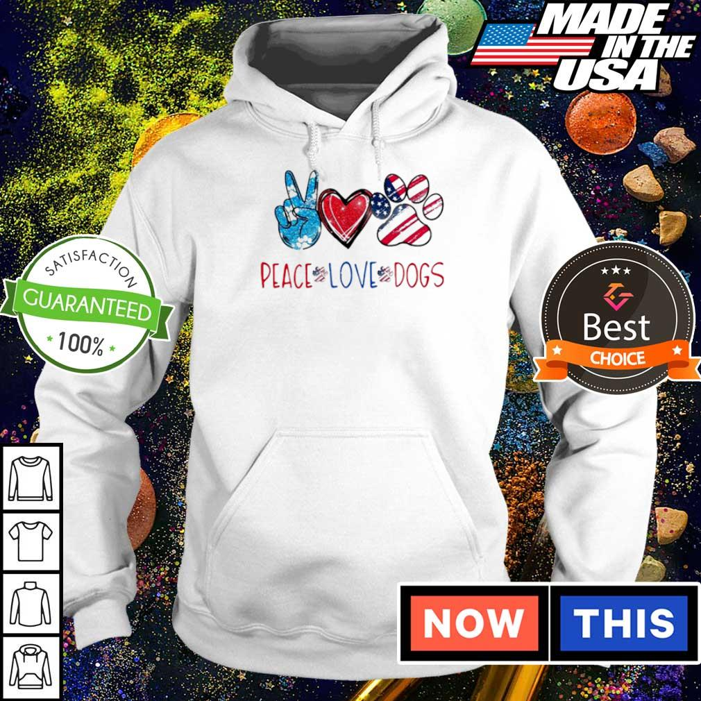 Peace love and dogs paws American s hoodie