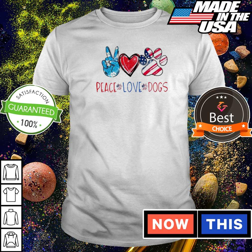 Peace love and dogs paws American shirt