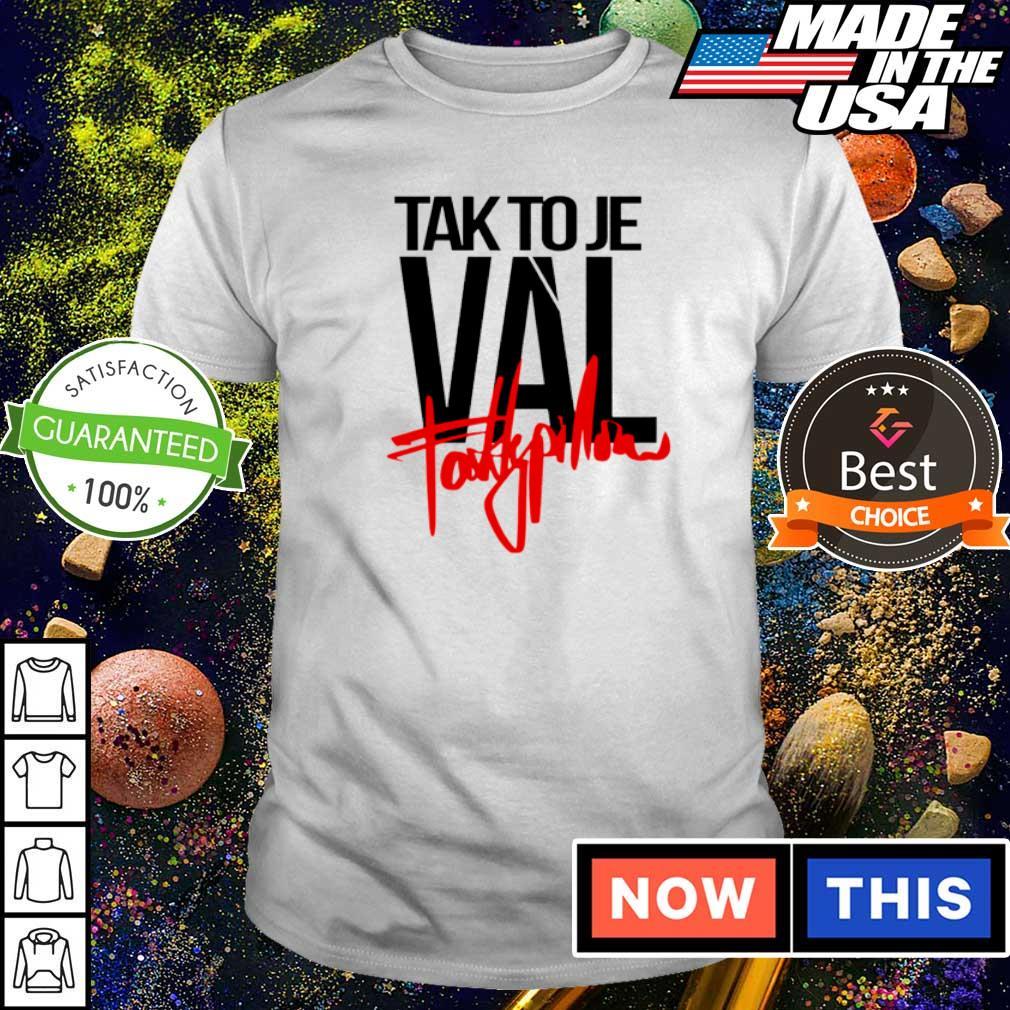 Talk to Je Val fattypillow shirt