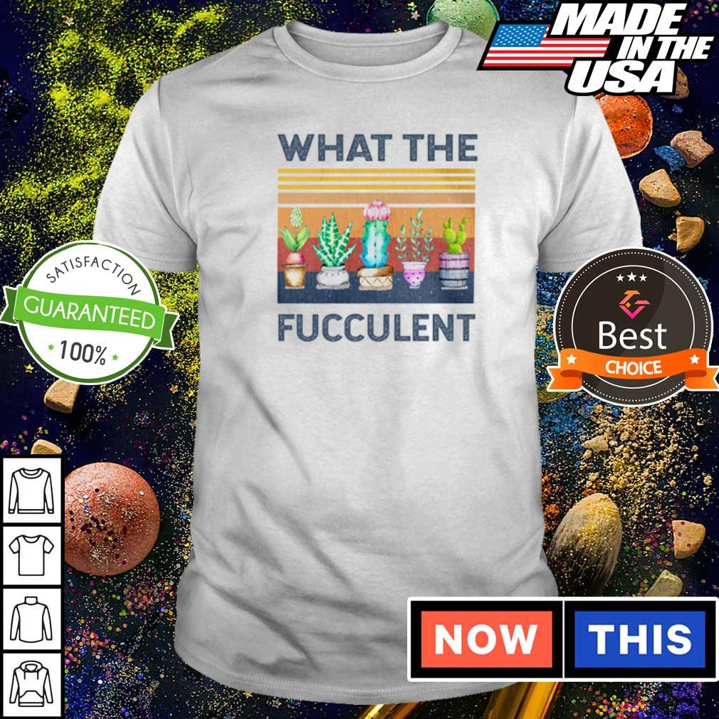 What the fucculent vintage shirt