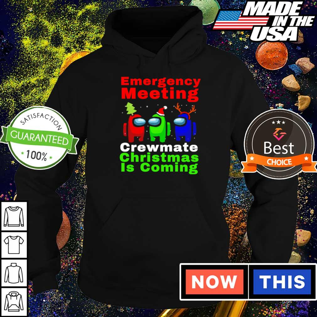 Among us emergency meeting crewmate Christmas is coming sweater hoodie