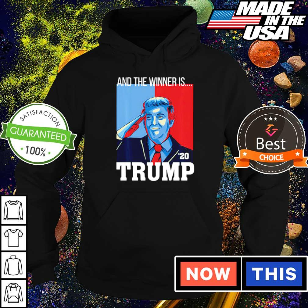 And the winner is Donald Trump 2020 s hoodie