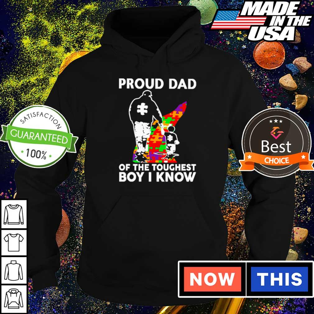 Autism awareness proud dad of the toughest girl I know s hoodie