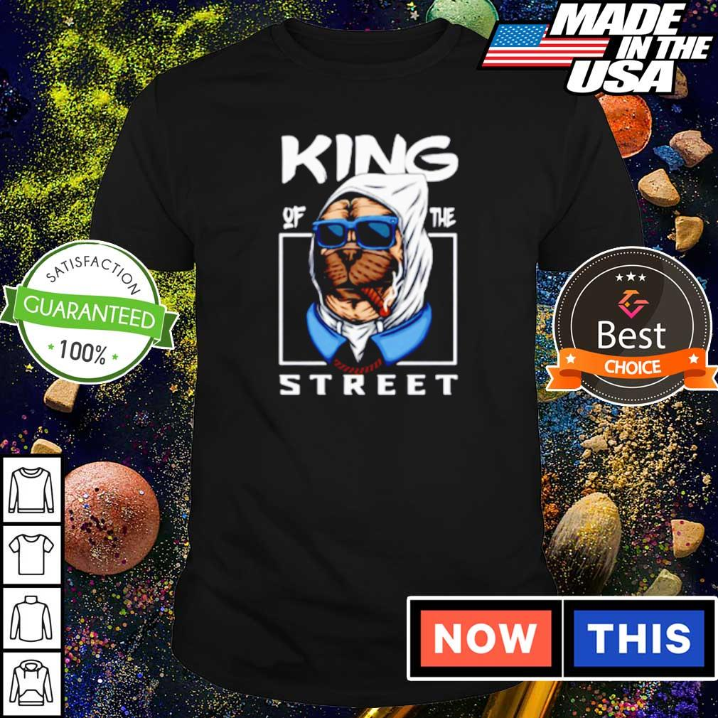 Bulldog king of the street shirt
