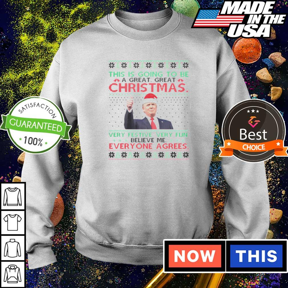 Donald Trump this is going to be a great great Christmas sweater
