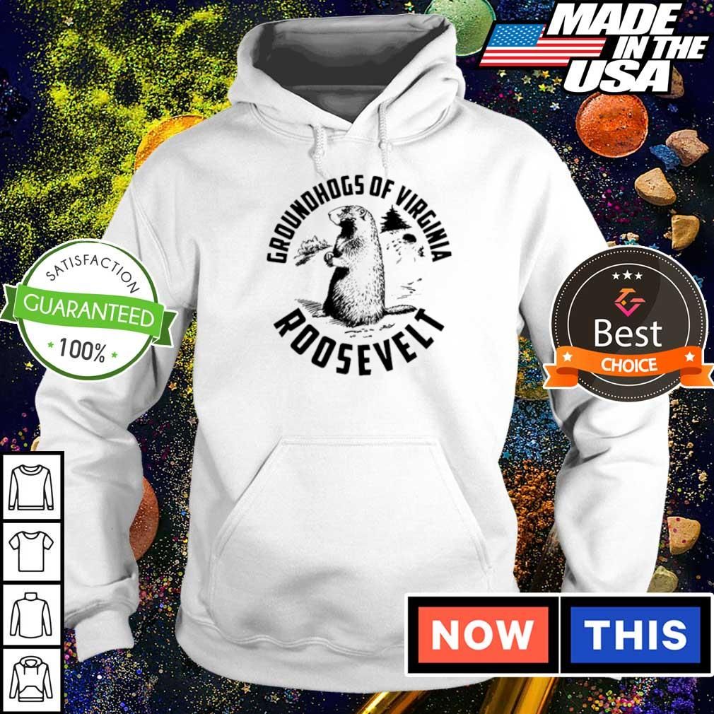 Groundhogs of Virginia Roosevelt s hoodie